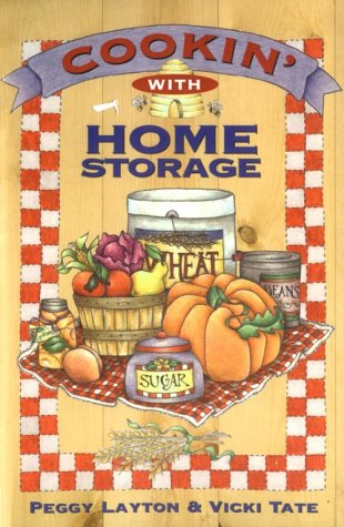 The All New Cookin' With Home Storage: Layton, Peggy; Tate, Vicki