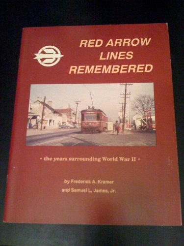 9781882727056: The Red Arrow Lines remembered: The years surrounding World War II