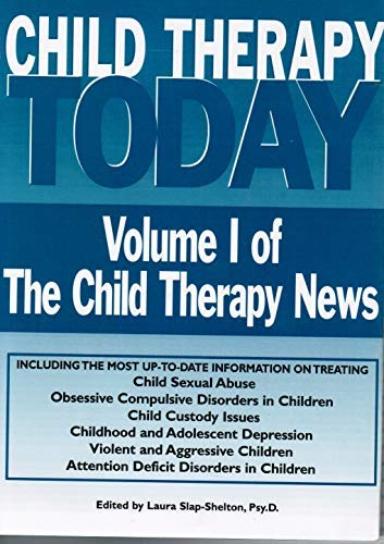 9781882732128: Child Therapy Today