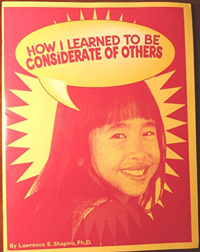 9781882732272: How I Learned to Be Considerate of Others/and Workbook