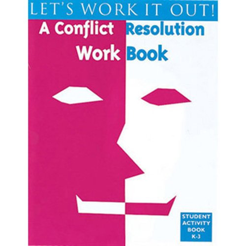 9781882732340: Let's Work It Out a Conflict Resolution Workbook (K-3rd Grade)
