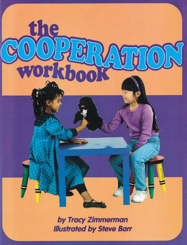 Cooperation Workbook: Zimmerman, Tracy; Barr,