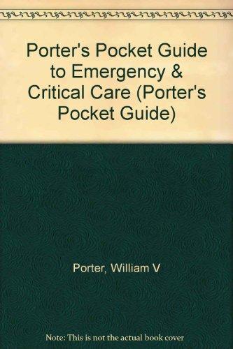 9781882740079: Porter's Pocket Guide to Emergency & Critical Care (Porter's Pocket Guide)