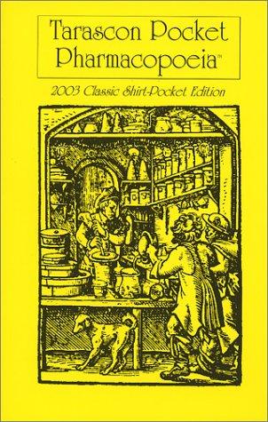 9781882742257: Tarascon Pocket Pharmacopoeia 2003 Classic Shirt Pocket Edition