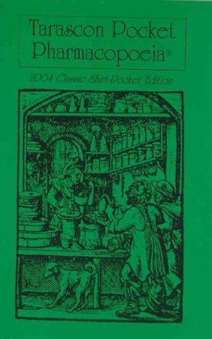 9781882742301: Tarascon Pocket Pharmacopoeia 2004 Classic Edition