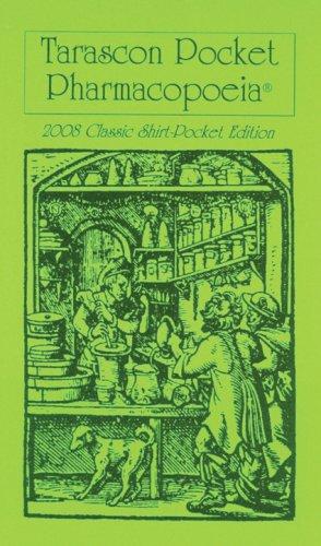 9781882742554: Tarascon Pocket Pharmacopoeia 2008 Classic Shirt-pocket Edition (Tarascon Pocket Pharmacopoeia) (Tarascon Pocket Pharmacopoeia) (Tarascon Pocket Pharmacopoeia: Classic Shirt-Pocket Edition)