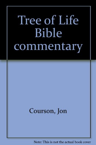 Tree of Life Bible commentary: Courson, Jon
