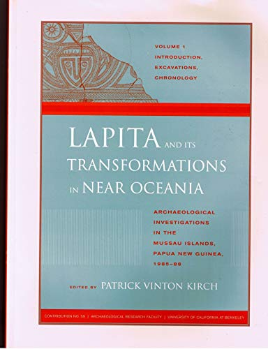 Lapita and its Transformations in Near Oceania Archaeological Investigations in the Mussau Islands,...