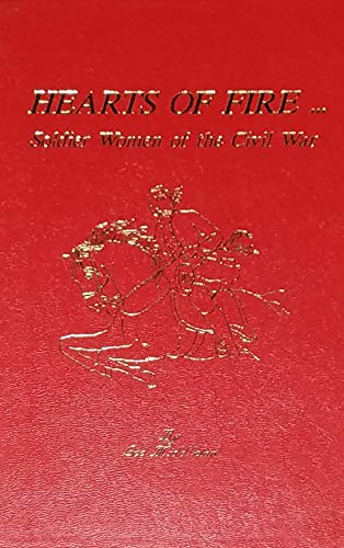 9781882755004: Hearts of Fire: Soldier Women of the Civil War