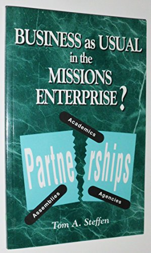 9781882757046: Business As Usual in the Mission's Enterprise?