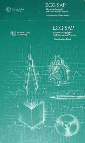 ECG-SAP Electrocardiography Self-Assessment Program: Examination Book and Answers and Commentary