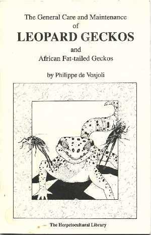 9781882770083: The General Care and Maintenance of Leopard Geckos and African Fat-tailed Geckos (Herpetocultural Library)