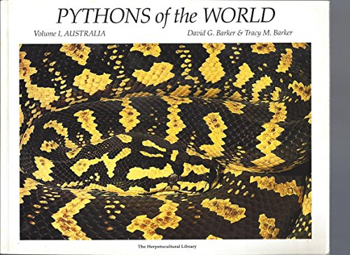 Pythons of the World: Australia (Herpetocultural Library,: David G. Barker