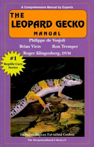 9781882770441: The Leopard Gecko Manual (Reptile Care)