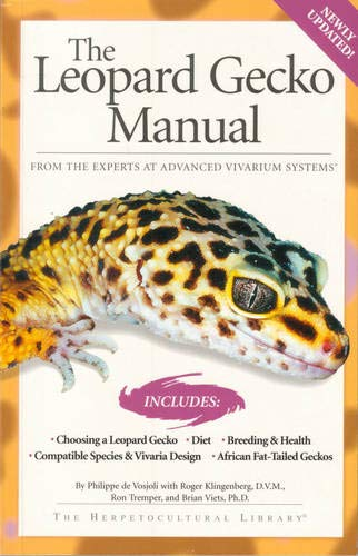 9781882770625: The Leopard Gecko Manual: Includes African Fat-Tailed Geckos (Herpetocultural Library)