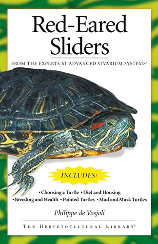 Red-Eared Sliders: From the Experts at Advanced: Philippe De Vosjoli