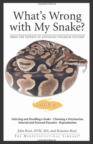 9781882770847: What's Wrong With My Snake (Herpetocultural Library)