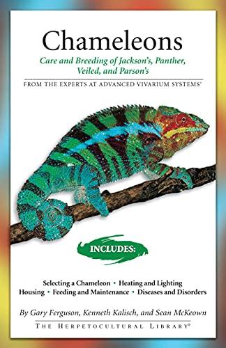 Chameleons (Herpetocultural Library): Ferguson, Gary/ Kalisch, Kenneth/ McKeown, Sean
