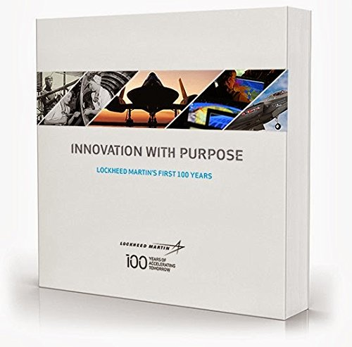 9781882771394: Innovation With Purpose: Lockheed Martin's First 100 Years