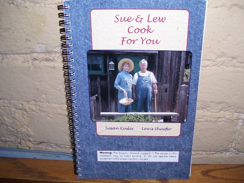 Sue & Lew Cook for You: Susan Kuslis; Lewis