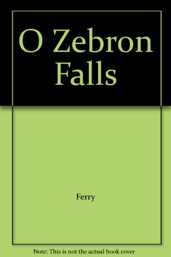 O Zebron Falls: Ferry, Ferry, Charles