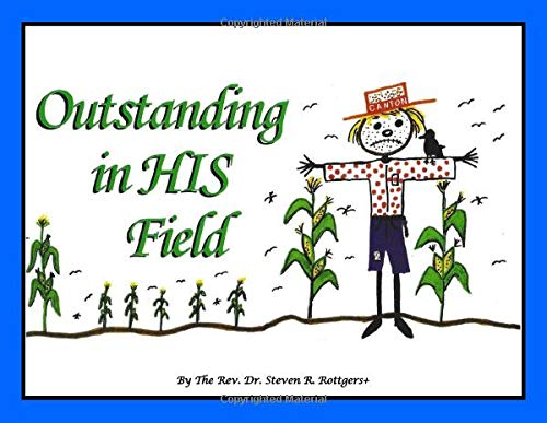 Outstanding In HIS Field. Signed.: Rottgers, Reverend Steven