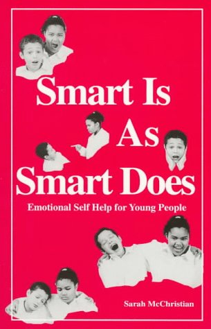 9781882792498: Smart Is As Smart Does: Emotional Self Help for Young People