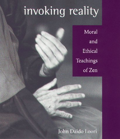 Invoking Reality (1882795032) by Loori, John Daido