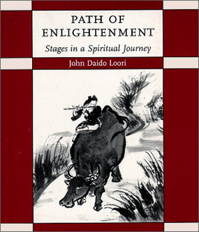 Path of Enlightenment (1882795059) by Loori, John Daido; Loori, John Daido