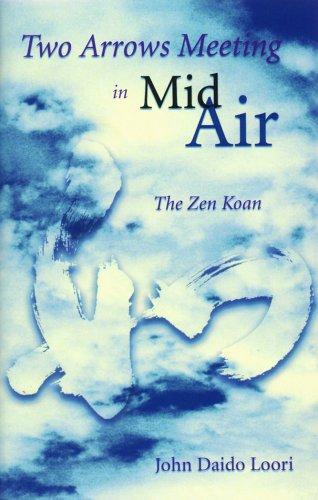9781882795185: Two Arrows Meeting in Midair: The Zen Koan