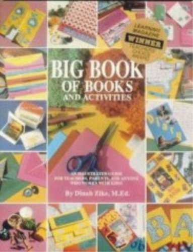 Big Book of Books and Activities: An Illustrated Guide for Teacher, Parents, and Anyone Who Works ...