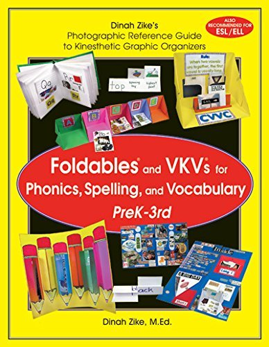 9781882796267: Dinah Zike's Foldables and VKVs for Phonics, Spelling, and Vocabulary PreK-3rd