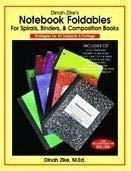 Notebook Foldables (for Spirals, Binders, & Composition: Dinah Zike