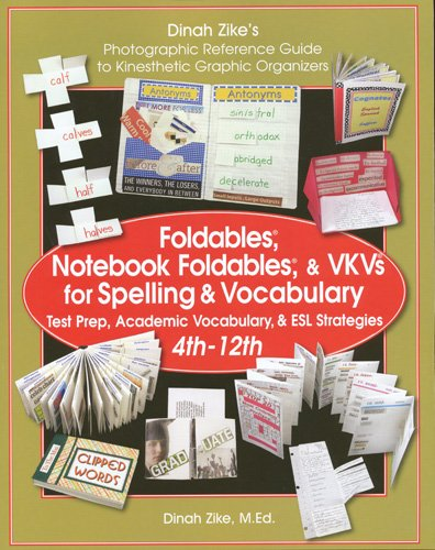 9781882796281: Foldables, Notebook Foldables, & VKVs for Spelling & Vocabulary 4th -12th