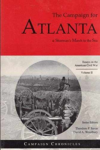 9781882810277: 2: Campaign for Atlanta And Sherman's March to Th Sea