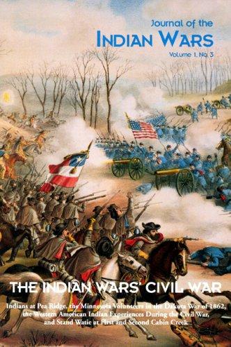 9781882810819: Indian Wars' Civil War (Journal of the Indian Wars)