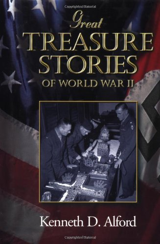 Great Treasure Stories of WWII: Kenneth D. Alford