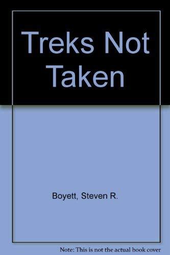 9781882813056: Treks Not Taken