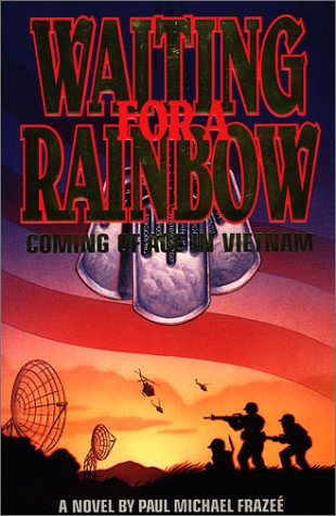 9781882824113: Waiting for a Rainbow: Coming of Age in Vietnam