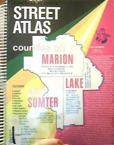 9781882829071: Central Florida Street Atlas: Counties of Marion, Lake, and Sumter