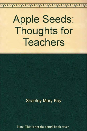 9781882835065: Apple Seeds: Thoughts for Teachers