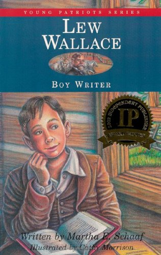 9781882859061: Lew Wallace: Boy Writer (Young Patriots series)