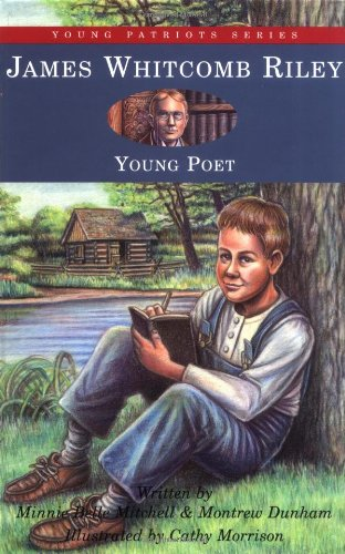 9781882859108: James Whitcomb Riley: Young Poet (Young Patriots series)