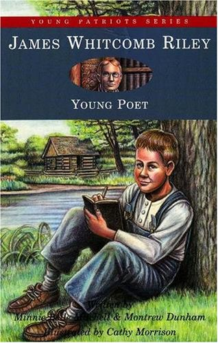 9781882859115: James Whitcomb Riley: Young Poet (Young Patriots series)