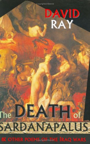 The Death of Sardanapalus and Other Poems: Ray, David