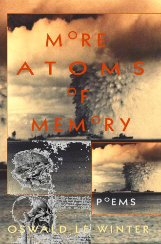 More Atoms of Memory: Oswald Le Winter