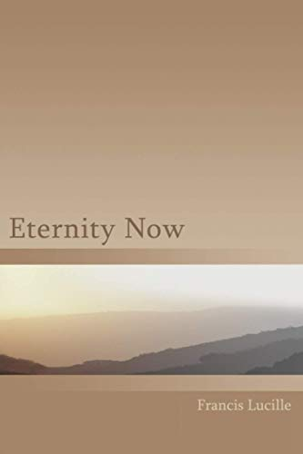 9781882874002: Eternity Now