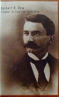9781882882045: Herbert H. Dow - Pioneer in Creative Chemistry