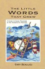 The Little Words That Grew: A Guide to Using Proverbs in the Therapeutic Process: Gary Beaulieu