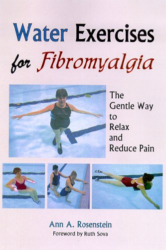 9781882883561: Water Exercises for Fibromyalgia: The Gentle Way to Relax And Reduce Pain